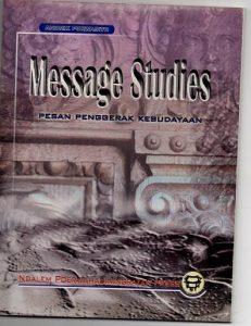 Book Cover: Message Studies Pesan Penggerak Kebudayaan