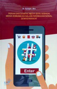 Book Cover: Peran dan Dampak Media Baru Sebagai Media Komunikasi dalam Perubahan Sosial di Masyarakat