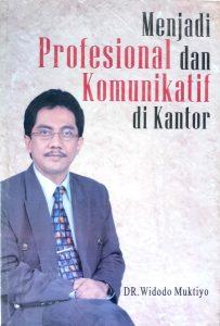 Book Cover: Menjadi Profesional dan Komnunikatif di Kantor