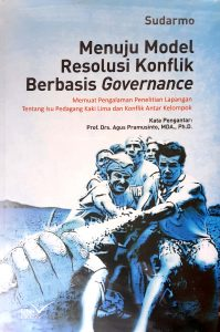 Book Cover: Menuju Model Resolusi Konflik Berbasis Governance