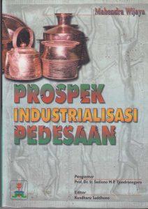 Book Cover: Prospek Industrialisasi Pedesaan
