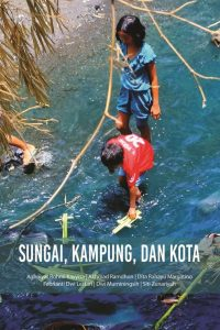 Book Cover: Sungai, Kampung, dan Kota