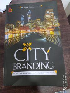 Book Cover: City Branding (Strategi Komunikasi dalam Memasarkan Potensi Daerah)